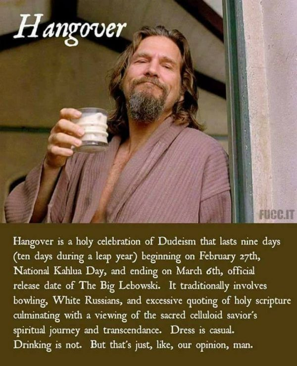 dudeism happy hangover